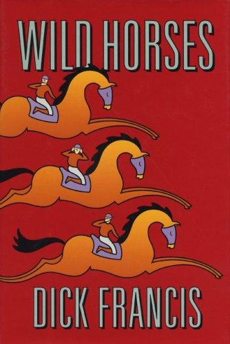 9780399139741: Wild Horses
