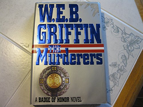 9780399139765: The Murderers (Badge of Honor)