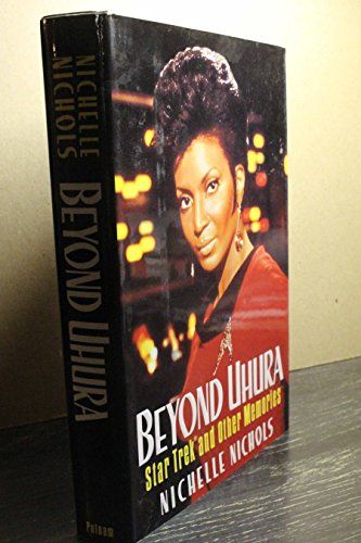 9780399139932: Beyond Uhura - Star Trek and Other Memories