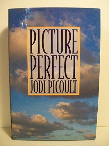 Picture Perfect: Picoult, Jodi