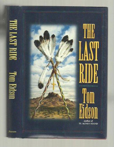 9780399140570: The Last Ride