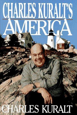 9780399140839: Charles Kuralt's America: Charles Kuralt