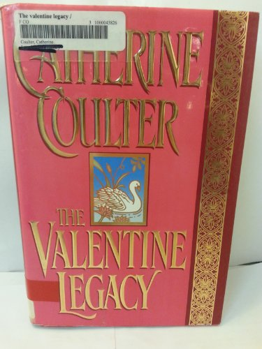 9780399140945: The Valentine Legacy (Legacy Trilogy, Bk 3)