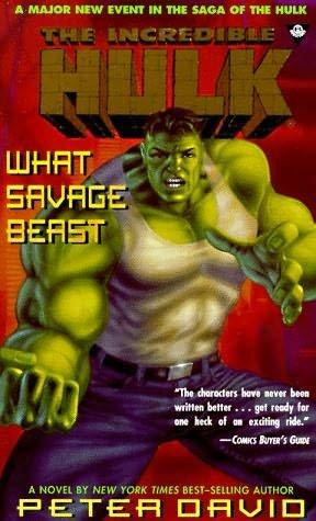 What Savage Beast (The Incredible Hulk): David, Peter