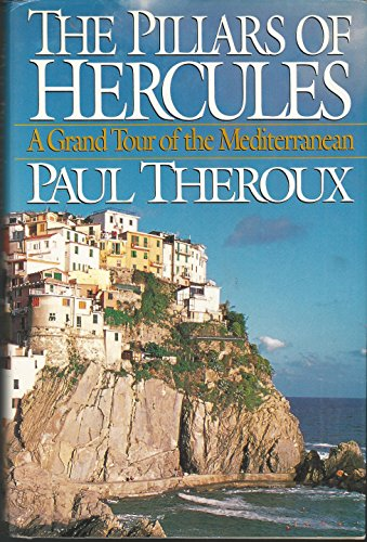 9780399141089: The Pillars of Hercules: A Grand Tour of the Mediterranean