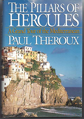 The Pillars of Hercules: Theroux, Paul (Signed by Author)