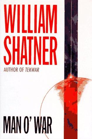 Man O' War: Shatner, William