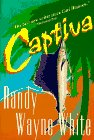 Captiva: White, Randy Wayne