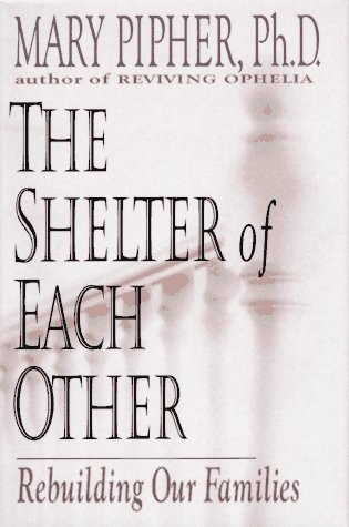 a critical review of a boring reading mary piphers in the shelter of each other