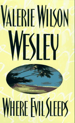 Where Evil Sleeps: Wesley, Valerie Wilson