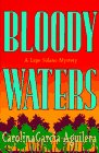Bloody Waters: Garcia-Aguilera, Carolina