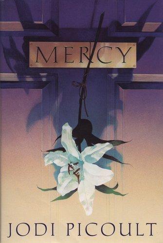 Mercy: Picoult, Jodi