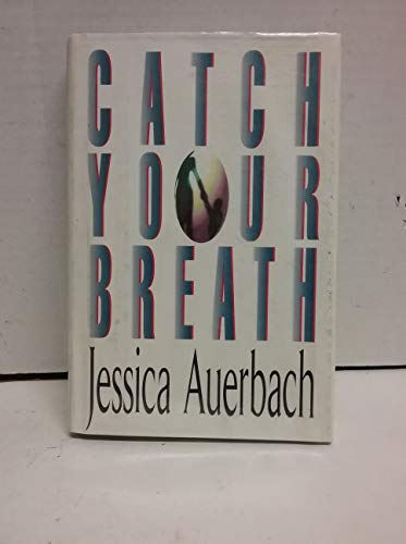 9780399141669: Catch Your Breath