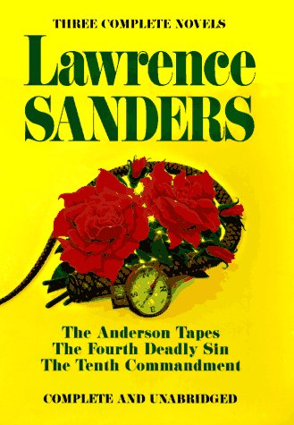 9780399141829: Lawrence Sanders: The Anderson Tapes / The Fourth Deadly Sun / The Tenth Commandment