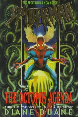 Spider-Man: The Octopus Agenda (Spider-Man): Duane, Diane