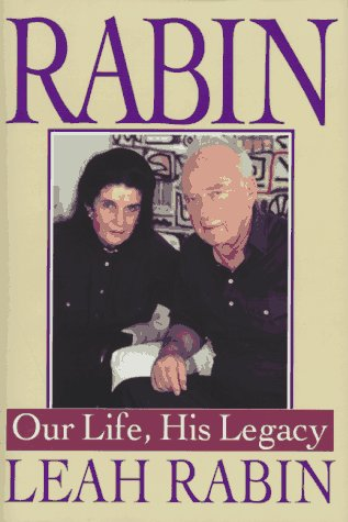 9780399142178: Rabin: Our Life, His Legacy