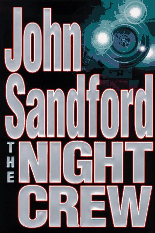 The Night Crew: Sandford, John