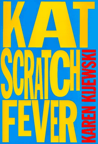9780399142451: Kat Scratch Fever
