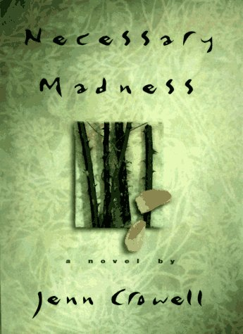 Necessary Madness (Signed First Edition): Crowell, Jenn