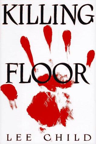 9780399142536: Killing Floor (Jack Reacher, No. 1)