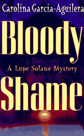 Bloody Shame: Garcia-Aguilera, Carolina