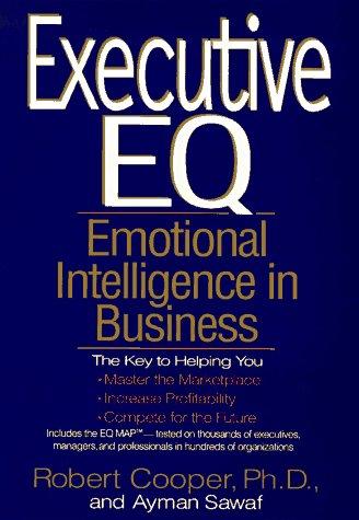 9780399142949: Executive EQ: Emotional Intelligence in Leadership & Organizations