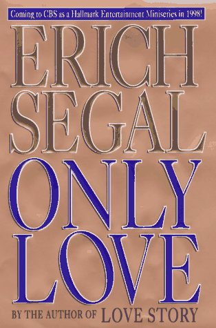 Only Love (0399143416) by Erich Segal