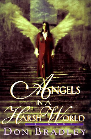 9780399143595: Angels in a Harsh World