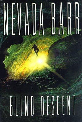 Blind Descent (Anna Pigeon Mysteries): Barr, Nevada