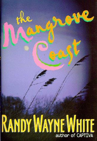 9780399143724: The Mangrove Coast (Doc Ford)