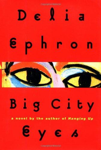 9780399143915: Big City Eyes: A Novel