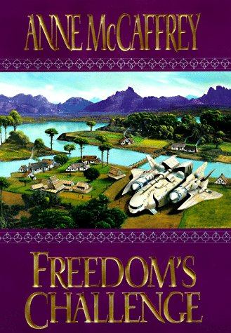 Freedom's Challenge: McCaffrey, Anne