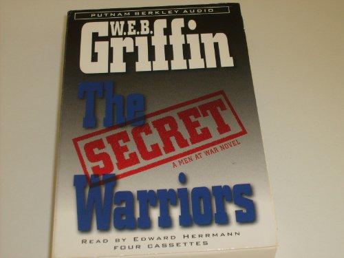 The Secret Warriors: A Men at War Novel: Griffin, W.E.B.