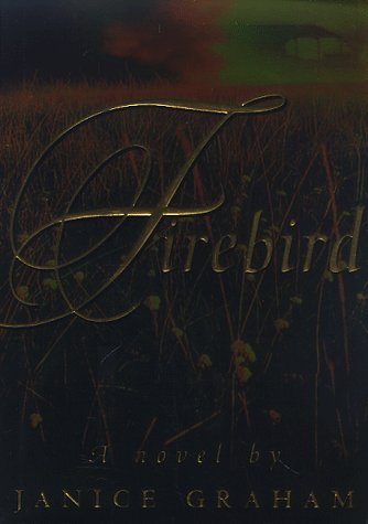 Firebird (SIGNED): Janice Graham