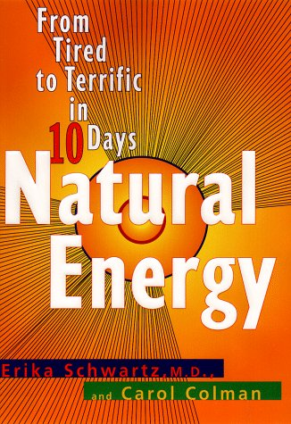 9780399144615: Natural Energy: From Tired to Terrific in 10 Days