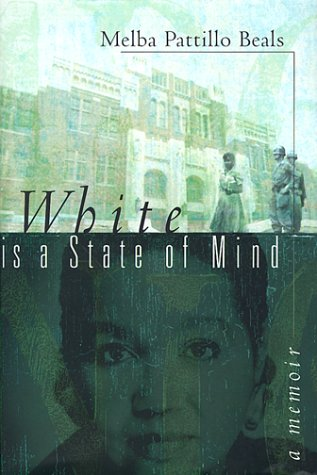 White Is a State of Mind: Beals, Melba Patillo