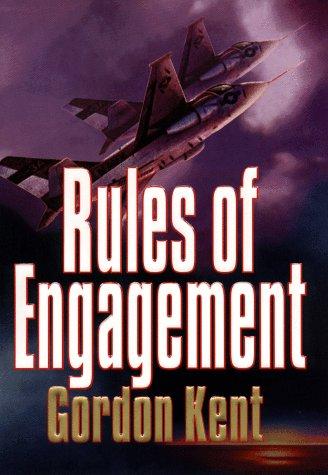 Rules of Engagement: Kent, Gordon