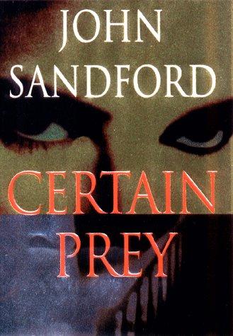 CERTAIN PREY (SIGNED): Sandford, John