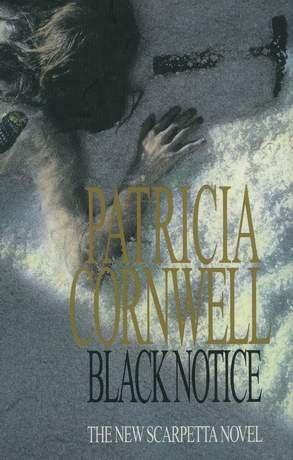 9780399145223: Black Notice (A Scarpetta Novel)