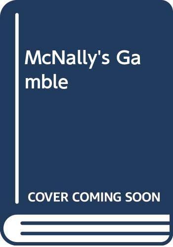 9780399145605: McNally's Gamble