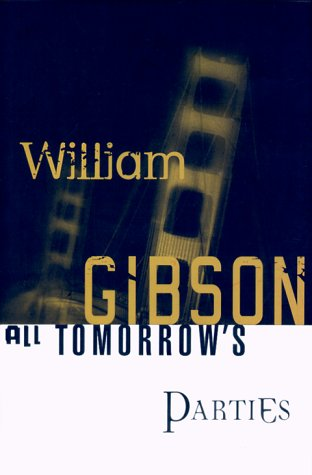 All Tomorrow's Parties: Gibson, William