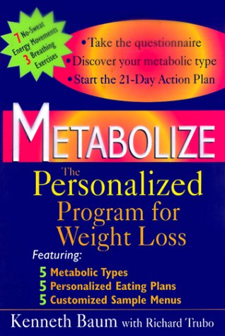 Metabolize: The Personalized Program for Weight Loss: Kenneth Baum
