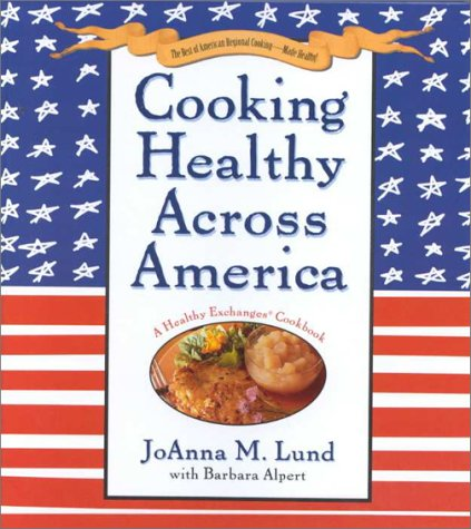 9780399145957: Cooking Healthy Across America - 2000 publication.