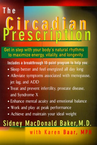 9780399145964: The Circadian Prescription: Get in Step with Your Body's Natural Rhythms