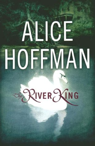 River King: Hoffman, Alice
