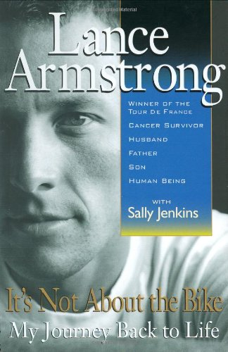 It's Not about the Bike: My Journey: Jenkins, Sally, Armstrong,