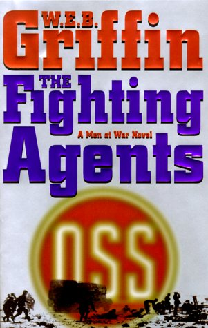 The Fighting Agents: Griffin, W.E.B. *Author SIGNED!*