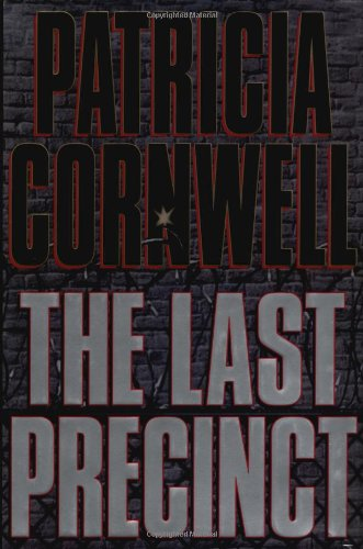 The Last Precinct ***SIGNED***: Patricia Cornwell
