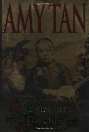 The Bonesetter's Daughter: Tan, Amy