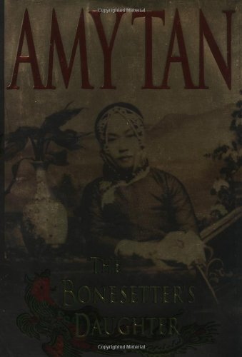 The Bonesetter's Daughter: Tan, Amy